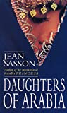 Jean Sasson Daughters of Arabia: Princess 2