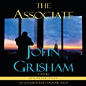 The Associate: A Novel (       UNABRIDGED) by John Grisham Narrated by Erik Singer