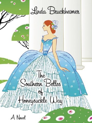 The Southern Belles of Honeysuckle Way (Wheeler Large Print Book Series)