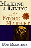 img - for Making a Living in the Stock Market book / textbook / text book