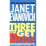 Three To Get Deadly: A Stephanie Plum Novelby Janet Evanovich