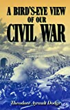 img - for A Bird's-eye View Of Our Civil War book / textbook / text book
