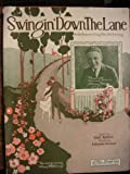 Swingin Down The Lane. An Old Fashioned Song With a Fox Trot Swing.