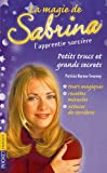echange, troc Patricia Barnes-Svarney, Valérie Nylin - La magie de Sabrina