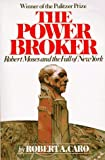 Image of The Power Broker: Robert Moses and the Fall of New York