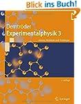 Experimentalphysik 3: Atome, Molek�le...