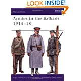 Armies in the Balkans 1914-18 (Men-at-Arms)