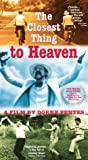 Closest Thing to Heaven [VHS]