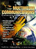 Multimedia communications :  protocols and applications /