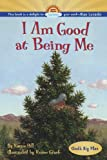 I Am Good at Being Me (1416903194) by Hill, Karen