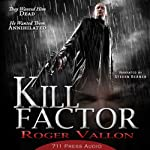 Kill Factor |  711 Press,Roger Vallon