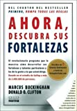 img - for Ahora Descubra Sus Fortalezas (Spanish Edition) by Marcus Buckingham (2008-07-16) book / textbook / text book