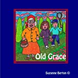 Old Graceby Suzanne Berton