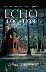 Echo Location: An Echo Branson Investigation [Paperback]