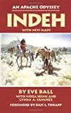 img - for Indeh: An Apache Odyssey, with New Maps book / textbook / text book