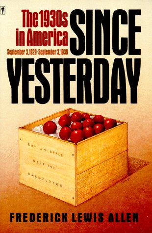 only yesterday an informal history of the 1920s Only yesterday deals with that delightful decade from the armistice in november 1918 to the panic and depression of 1929-30 here is the story of woodrow wilson's defeat, the harding scandals, the coolidge prosperity, the revolution in manners and morals, the bull market and its smash-up.