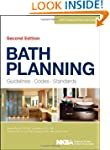 Bath Planning: Guidelines, Codes, Sta...