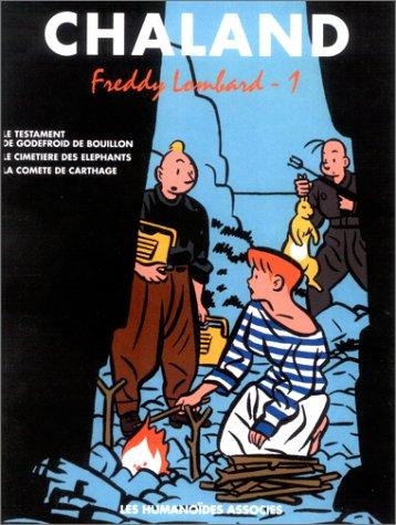 Freddy Lombard : L'intégrale, tome 1