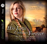 His Love Endures Forever (Land of Canaan Novels)