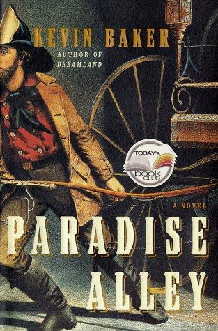 Paradise Alley: A Novel, Kevin Baker
