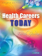 Health Careers Today by Judith Gerdin BSN MS