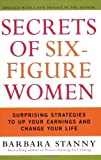 img - for By Barbara Stanny Secrets of Six-Figure Women: Surprising Strategies to Up Your Earnings and Change Your Life book / textbook / text book