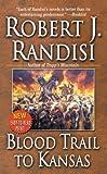 Blood Trail To Kansas