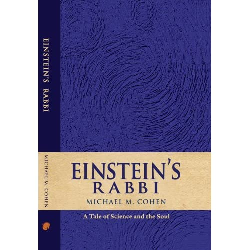 Einstein's Rabbi, by Rabbi Michael Cohen