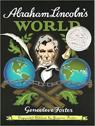 Abraham Lincoln's World, Expanded Edition written by Genevieve Foster
