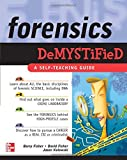Forensics Demystified (0071454306) by Barry Fisher