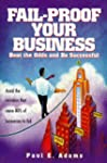 Fail-Proof Your Business: Beat the Od...