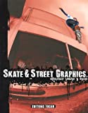 Skate & Street Graphics : Edition bilingue fran�ais-anglais (1CD audio)