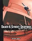 echange, troc Jean-Michel Glasman - Skate & Street Graphics : Edition bilingue français-anglais (1CD audio)