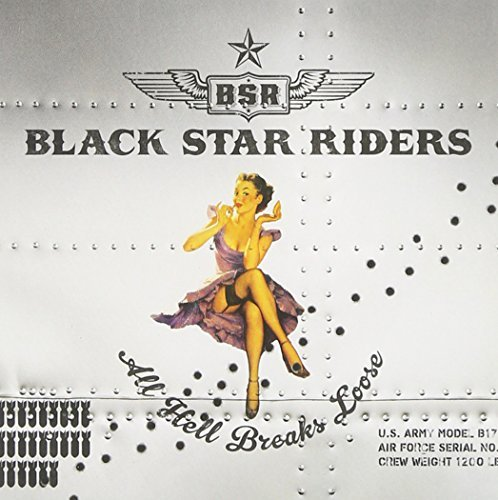All Hell Breaks Loose [Special Edition] By Black Star Riders (2013-05-27)