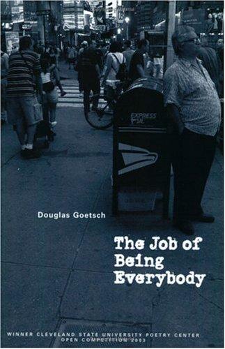The Job of Being Everybody (CSU Poetry) (CSU Poetry)