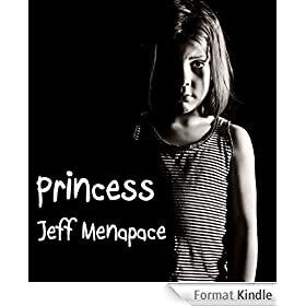 Princess - A Disturbing Psychological Thriller (English Edition)