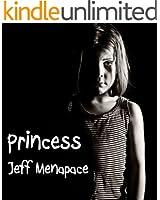 Princess - A Disturbing Psychological Thriller
