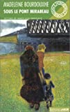 img - for Sous le pont Mirabeau (Collection Espace Nord) (French Edition) book / textbook / text book