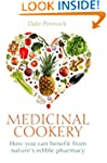 Medicinal Cookery: How You Can Benefi...