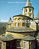 Romanesque: Towns, Cathedrals and Monasteries (Taschen's World Architecture) (3822872016) by Altet, Xavier Barral I