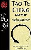 echange, troc Lao-Tseu - Tao Te Ching : Le célèbre texte taoïste présenté sur 81 cartes