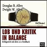 Lob und Kritik in Balance | Douglas B. Allen,Dwight W. Allen
