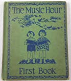 img - for The Music Hour, First Book book / textbook / text book