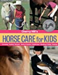 Cherry Hill's Horse Care for Kids: Gr...