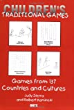 Children's Traditional Games: Games from 137 Countries and Cultures