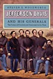 Jefferson Davis and His Generals: The Failure of Confederate Command in the West (Modern War Studies) (0700605673) by Woodworth, Steven E.