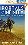 Portals of Infinity: Book Four: The S...