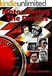 Motor Racing: The Drivers