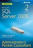 Microsoft(R) SQL Server(R) 2008 Administrator's Pocket Consultant