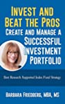 Invest and Beat the Pros-Create and M...